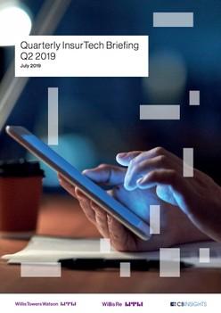 Report: Quarterly InsurTech Briefing Q2 2019