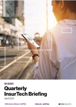 Quarterly InsurTech Briefing - April 2021