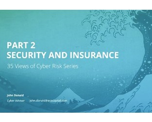 Video: 35 Views of Cyber Risk Series - Part 2: Security and Insurance