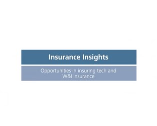Video: Insurance Insights - Tech and W&I Insurance