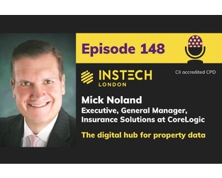 Mick Noland: Executive, General Manager, Insurance Solutions at CoreLogic: The digital hub for property data