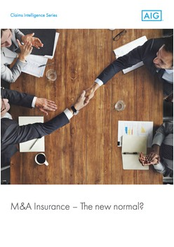 M&A Insurance – The new normal? - Warranty & Indemnity (US) Version