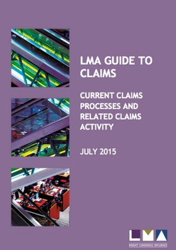 LMA Guide to Claims: Lloyd's and London Market Claims Activity