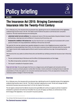 The Insurance Act 2015: Bringing Commercial Insurance into the Twenty-First Century