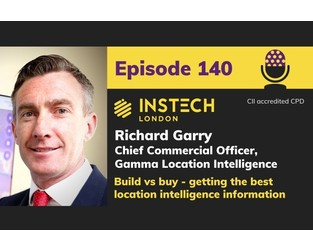 Richard Garry: Chief Commercial Officer, Gamma Location Intelligence: Build vs buy - getting the best location intelligence information