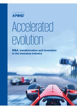 Accelerated evolution - M&A, transformation and innovation in the insurance industry