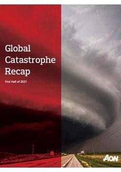 Global Catastrophe Recap - First Half of 2021