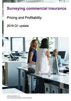 Surveying commercial insurance: Pricing and Profitability - 2019 Q1 update