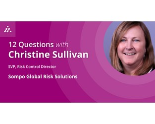 12 Questions with Christine Sullivan, SVP, Risk Control Director at Sompo Global Risk Solutions - Archipelago