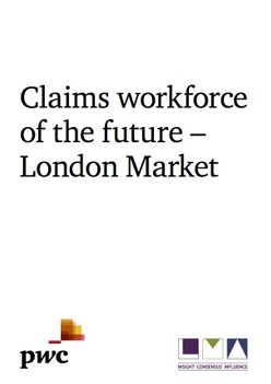 Claims workforce of the future – London Market