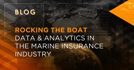 Data & Analytics in Marine Insurance Industry