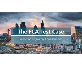 Video: The FCA test case - impact on regulatory considerations