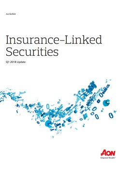 Insurance-Linked Securities - Q1 2018 Update