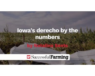 Video: Iowa's derecho by the numbers - Agriculture.com