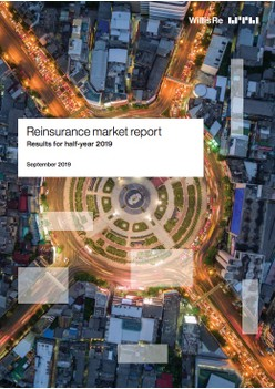 Willis Re Reinsurance Market Report: Results for half-year 2019