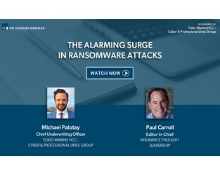 Webcast: The Alarming Surge in Ransomware Attacks - Insurance Thought Leadership