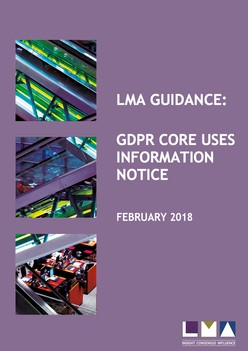 LMA Guidance: GDPR Core Uses Information Notice - February 2018