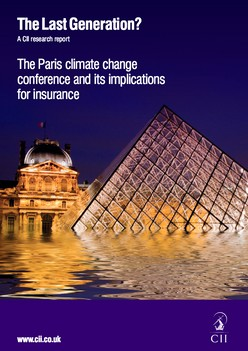 The Last Generation?: The Paris climate change conference and its implications for insurance