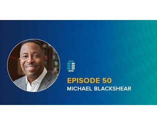 Podcast: Problem Solver: RSG's Michael Blackshear on the Challenge of Compliance and the Importance of Diversity, Equity, Inclusion - LRN