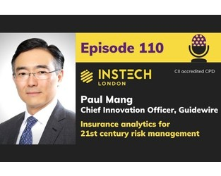 Paul Mang: Chief Innovation Officer, Guidewire: Insurance analytics for 21st century risk management