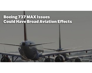 Boeing 737 MAX Issues Could Have Broad Aviation Effects