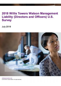 2018 Willis Towers Watson Management Liability (Directors and Officers) U.S. Survey