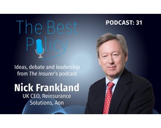 Podcast: Aon's Nick Frankland on Lloyd's trade capital, retro market, start-ups, and 1.1 renewals - The Insurer