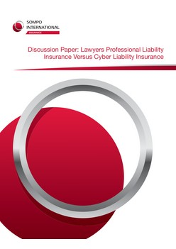 Discussion Paper: Lawyers Professional Liability Insurance Versus Cyber Liability Insurance