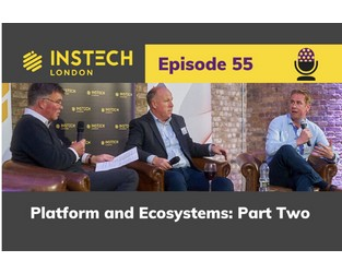 Podcast 55. Platforms & Ecosystems: Part Two - AXA, ICE Insurtech, DMS and Riskbook