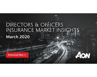 Directors & Officers Insurance Market Insights - March 2020