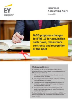 IASB proposes changes to IFRS 17 for acquisition cash flows, reinsurance contracts and recognition of the CSM