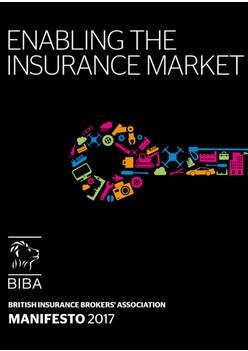 BIBA - BIBA Manifesto 2017 Enabling the Insurance Market