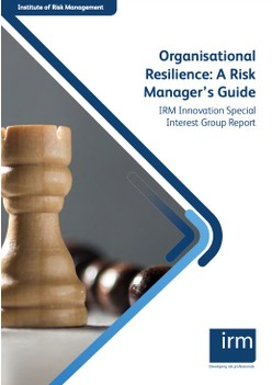 Organisational Resilience: A Risk Manager's Guide